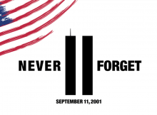 September 11th: Never Forget The Day That Changed America Forever
